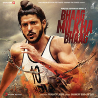 Shankar Ehsaan Loy - Bhaag Milkha Bhaag (Original Motion Picture Soundtrack)