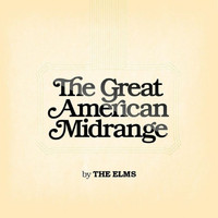 The Elms - The Great American Midrange