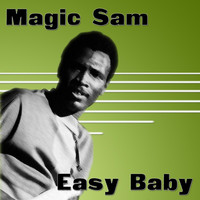 Magic Sam - Easy Baby