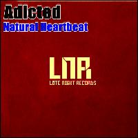 Adicted - Natural Heartbeat