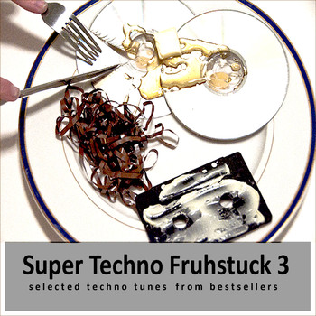 Various Artists - Super Techno Fruhstuck 3