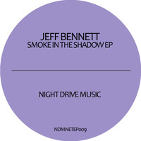 Jeff Bennett - Smoke in the Shadow