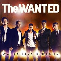 The Wanted - Walks Like Rihanna EP
