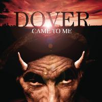 Dover - Dover Came To Me