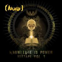 Akala - Knowledge Is Power - Mixtape, Vol. 1 (Explicit)
