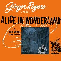 Ginger Rogers - Alice in Wonderland