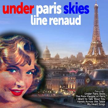 Line Renaud - Under Paris Skies