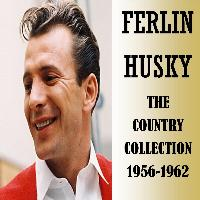 Ferlin Husky - The Country Collection 1956-1962