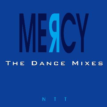 Ntt - Mercy (The Dance Mixes)