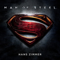 Hans Zimmer - Man of Steel: Original Motion Picture Soundtrack