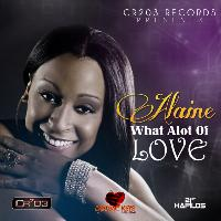 Alaine - What Alot of Love
