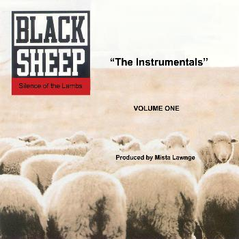 "Black Sheep - Silence Of The Lambs ""The Instrumentals"" Volume One"