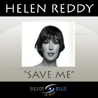 Helen Reddy - Save Me