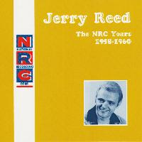 Jerry Reed - NRC: Jerry Reed, The NRC Years, 1958-1960