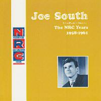 Joe South - National Recording Corporation: The NRC Years 1958-1961