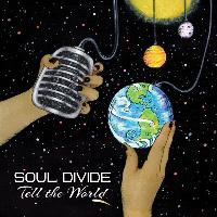 Soul Divide - Tell the World