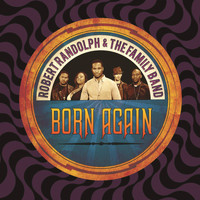 Robert Randolph & The Family Band - Born Again