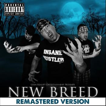 Grim Reality Entertainment - New Breed (Remastered Version)