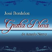 Jose Bordelon - Gratia Plena de Amado Nervo