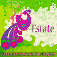 Brazilian Love Affair Project - Estate