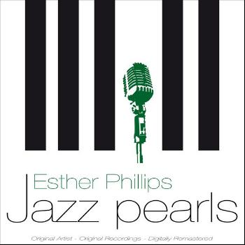 Esther Phillips - Jazz Pearls
