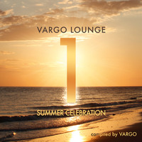 Vargo - Vargo Lounge - Summer Celebration, Vol. 1