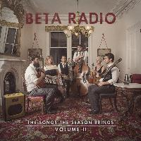 Beta Radio - The Songs the Season Brings: Vol. 2