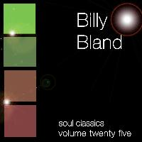 Billy Bland - Soul Classics-Billy Bland-Vol. 25