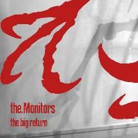 The Monitors - The Big Return