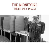 The Monitors - Three Way Disco
