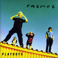 The Rasmus - Playboys - Japan Edition (Explicit)