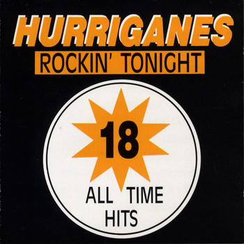 Hurriganes - 18 All Time Hits