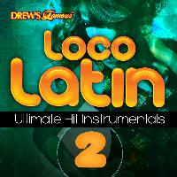 The Hit Crew - Loco Latin Ultimate Hit Instrumentals, Vol. 2