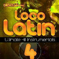 The Hit Crew - Loco Latin Ultimate Hit Instrumentals, Vol. 4