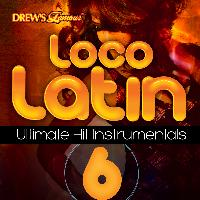 The Hit Crew - Loco Latin Ultimate Hit Instrumentals, Vol. 6