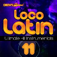 The Hit Crew - Loco Latin Ultimate Hit Instrumentals, Vol. 11