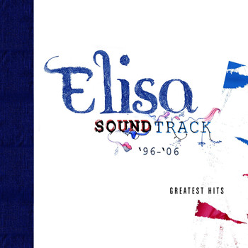 Elisa - Soundtrack '96 - 06 (Deluxe Version)