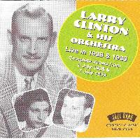 Larry Clinton & His Orchestra - Live in 1938 & 1939 - Complete Shows from 2nd July 1938 & 7th July 1939