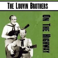 Louvin Brothers - On The Highway