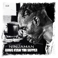 Ninjaman - Dawg Nyam Yuh Supper - Single