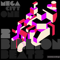 2 Billion Beats - Mega City One