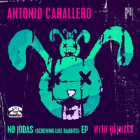 Antonio Caballero - No Jodas (Screwing Like Rabbits)