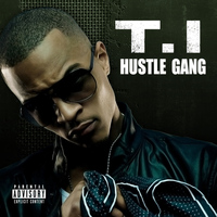 T.I. - Hustle Gang