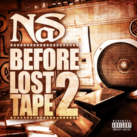 Nas - Before Lost Tape 2