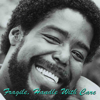 Barry White - Fragile, Handle With Care