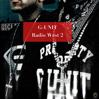 Various Artists - G-Unit: Radio West 2