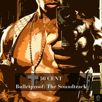 50 Cent - Bulletproof: The Soundtrack