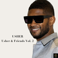 Usher - Usher & Friends, Vol. 2