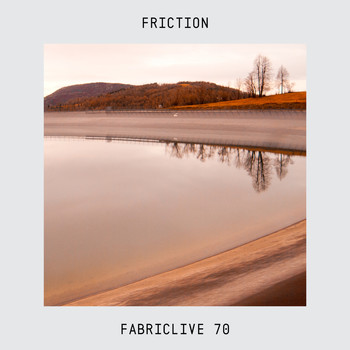 Friction - FABRICLIVE 70: Friction