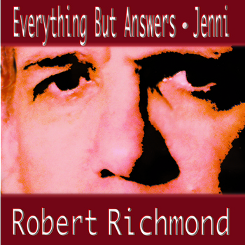 Robert Richmond - Everything But Answers
